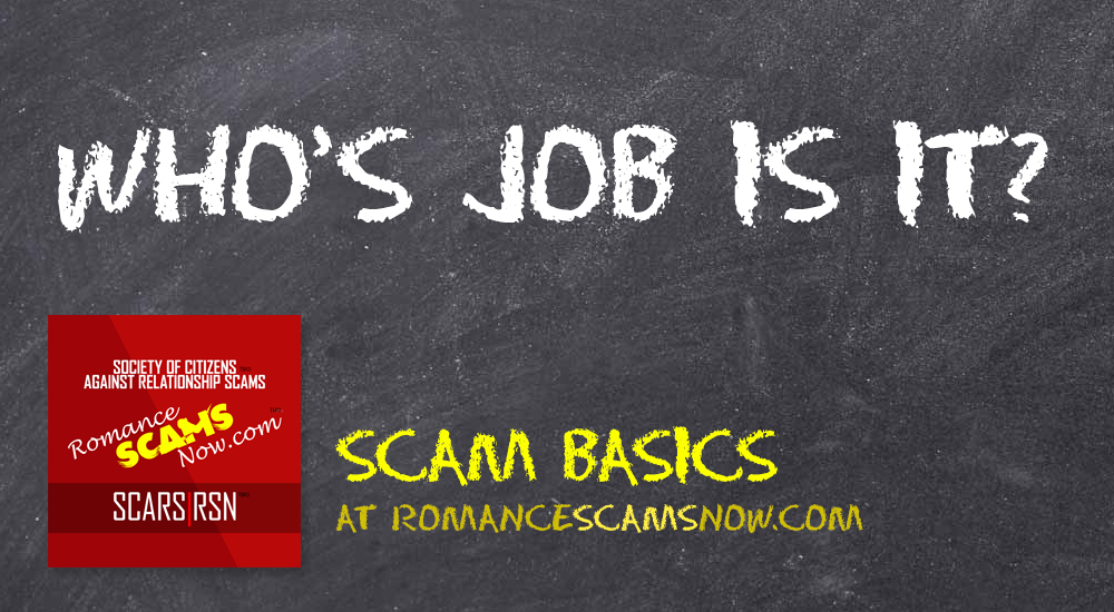 SCARS|RSN™ Scam Basics: Who's Job Is It? 1