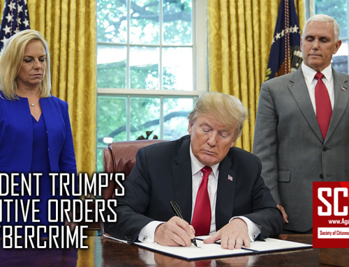 SCARS™ Advocacy: President Donald Trump's Executive Orders Relating To Cybercrime