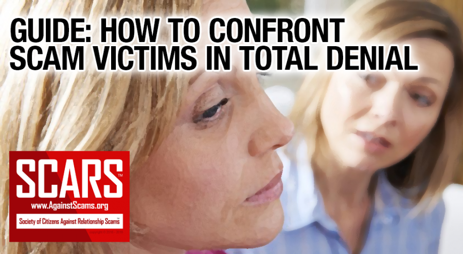 How To Confront Scam Victims In Total Denial