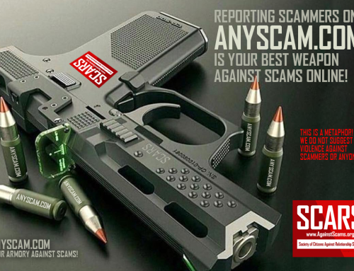 Anyscam.com Is Our Weapon Against Scammers – SCARS|RSN™ Anti-Scam Poster