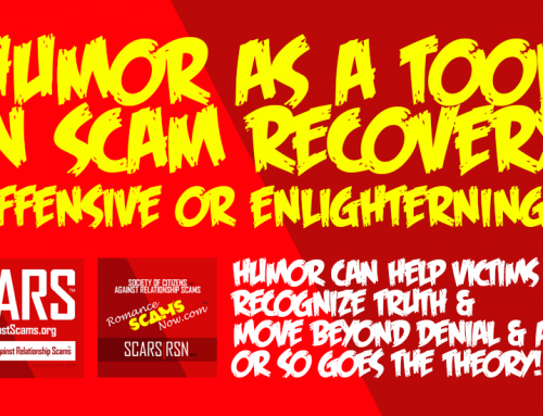 SCARS|RSN™ Psychology Of Scams: Humor As A Tool In Scam Victim Recovery