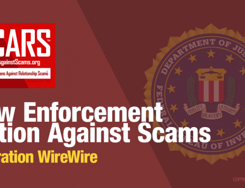 SCARS|RSN™ Law Enforcement Action Against Scams: Operation WireWire