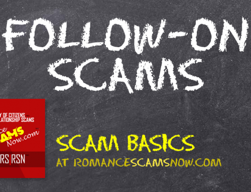 SCARS™ Scam Basics: After A Romance Scam Comes More Scams