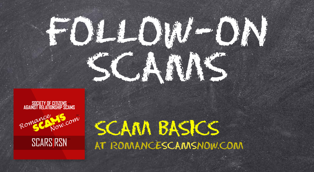 SCARS|RSN™ Scam Basics: After A Romance Scam Comes More Scams 1