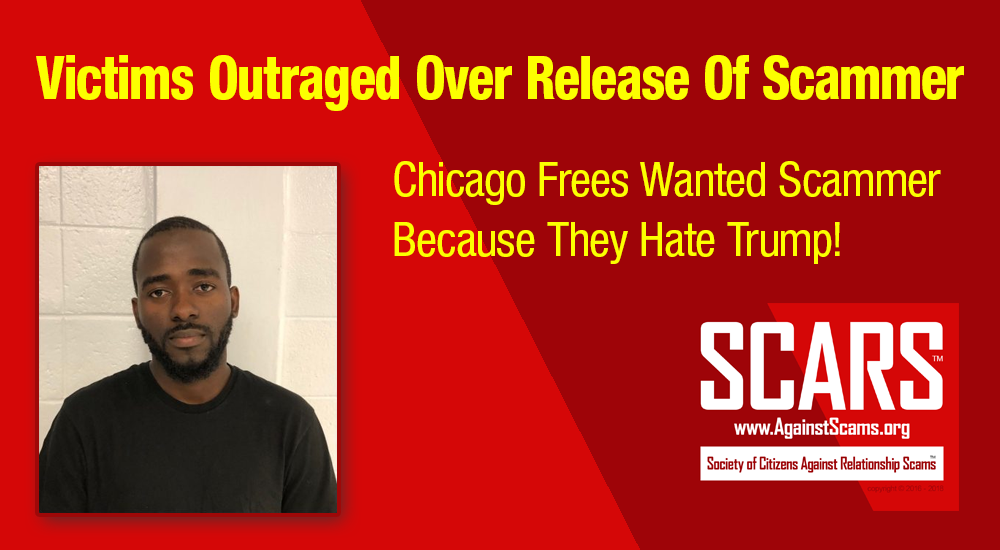 SCARS|RSN™ Scam News: Nigerian Scammer Freed By City Of Chicago Illinois! 6