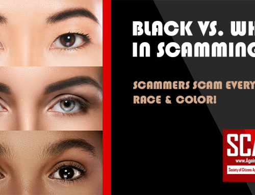 SCARS™ Editorial: Let's Talk About Black Vs. White In Scamming