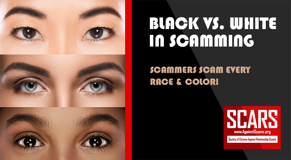 SCARS|RSN™ Editorial: Let's Talk About Black Vs. White In Scamming 1