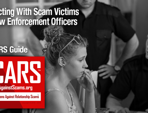 SCARS|EDUCATION™ Reference Library: Interacting with Scam Victims for Law Enforcement Officers, a SCARS Guide