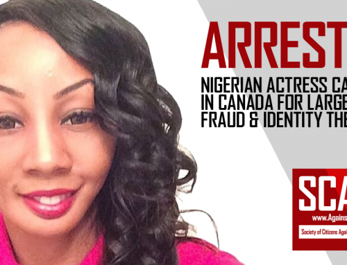 SCARS™ Scam News: Nigerian Actress Arrested In Canada For Impersonating 20 Women In Local & Online Scams