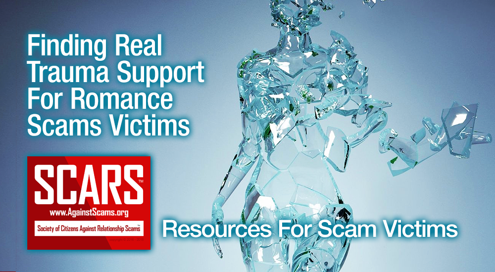SCARS™ Victims' Assistance: Finding Real Trauma Support For Romance Scams Victims 1