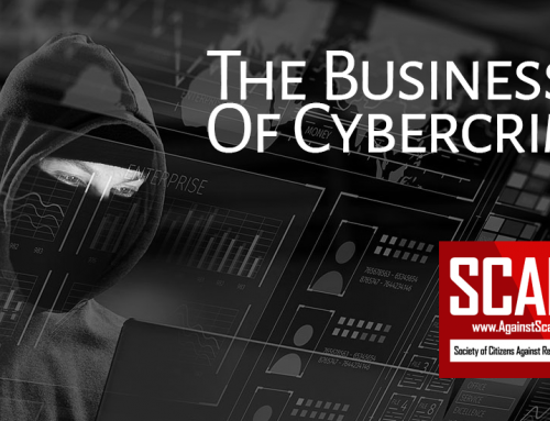 SCARS™ Insight: Cybercrime Is Big Business! A Continuing Series – Part 1