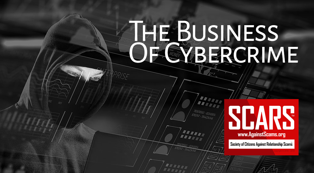 SCARS™ Insight: Cybercrime Is Big Business! A Continuing Series - Part 1 1