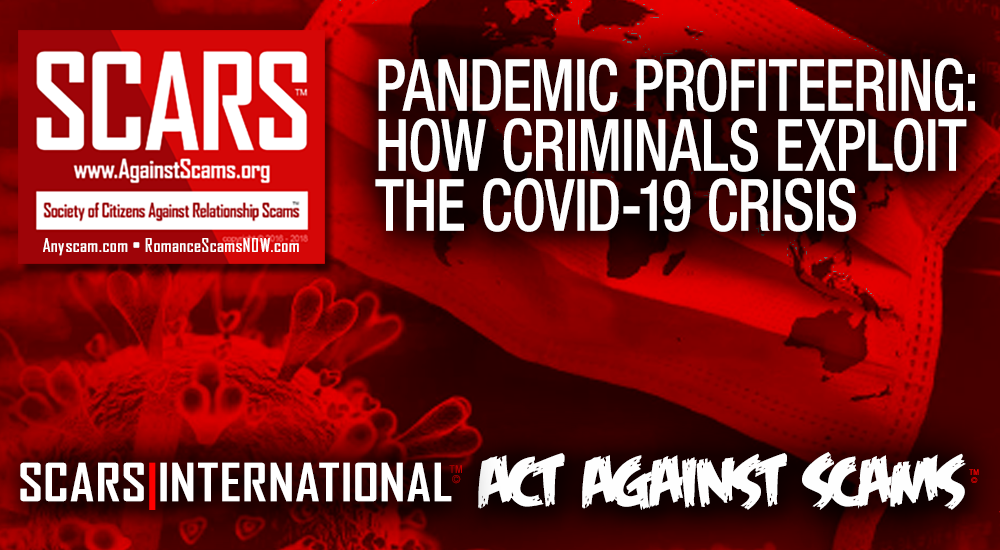 SCARS™ Special Report: How Criminals Are Profiting From The Coronavirus COVID-19 Pandemic 2