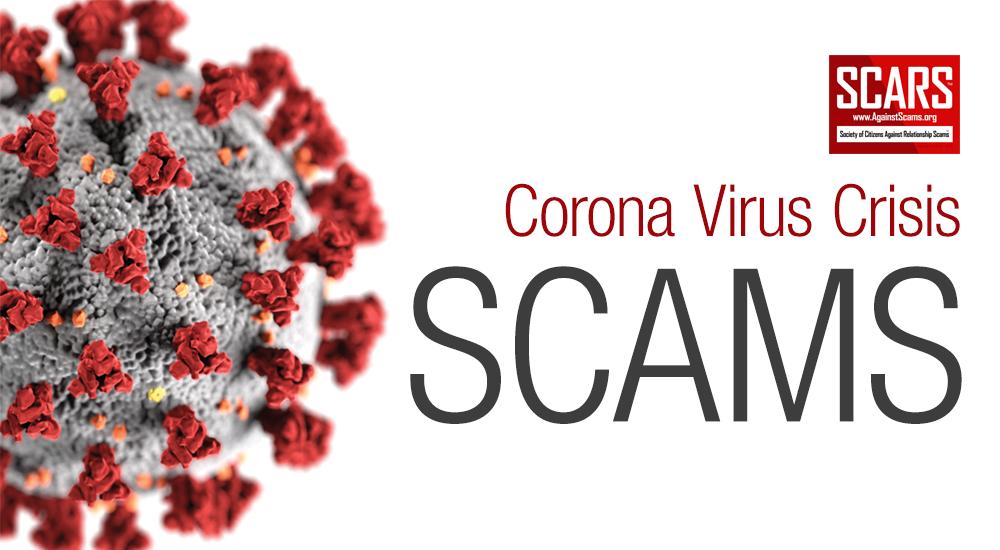 SCARS™ WARNING: Corona Virus / COVID-19 Crisis & Emergency Scams 7