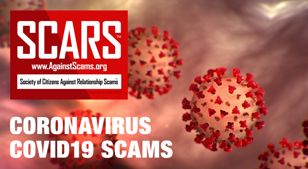 SCARS™ Special Report: COVID19 Coronavirus Scam Costs U.K. Victims Nearly £1,000,000 In One Month - Not To Mention The Impact Worldwide 1