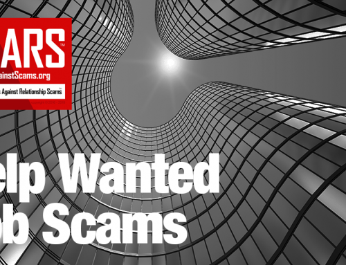 SCARS™ Special Report: Help Wanted Scams