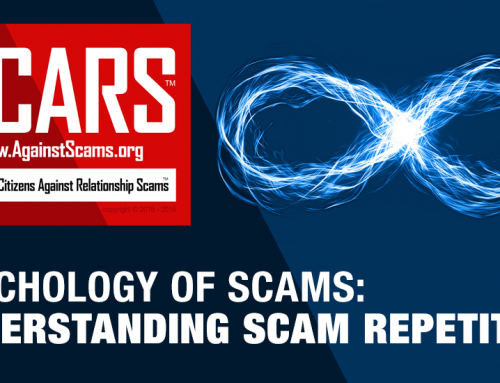 SCARS™ Psychology of Scams: Repeating The Scam – Engaging In Risky Behavior Over & Over