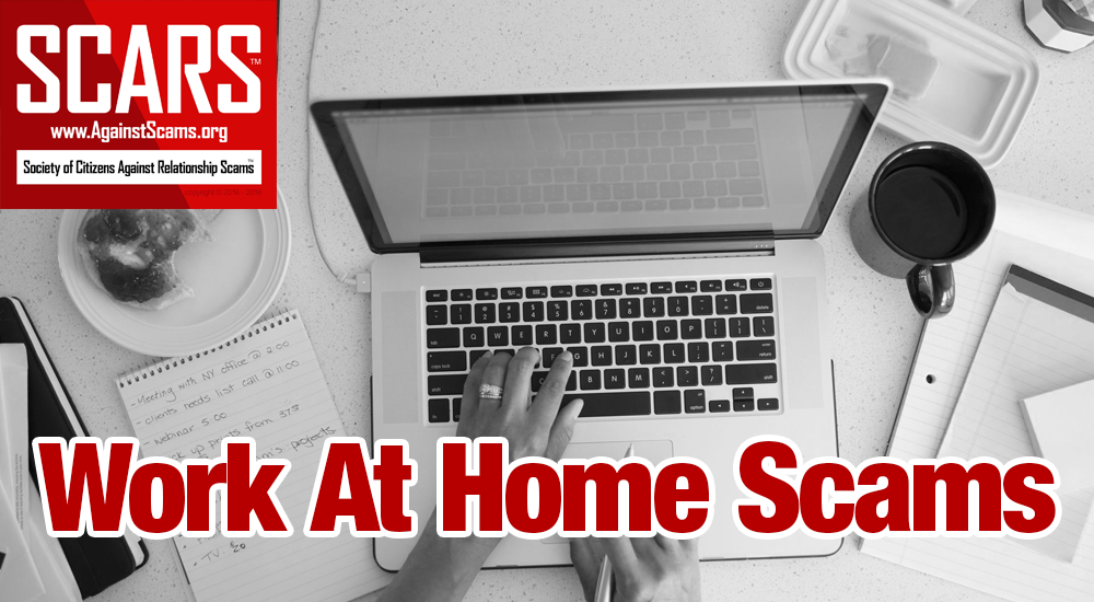 SCARS™ Special Report: Work-at-Home Businesses Scams 1