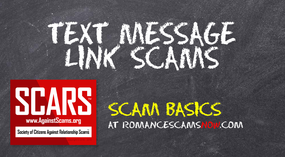 SCARS™ Scam Basics: Don't Click Links In Unknown Text Messages! Ever! 1
