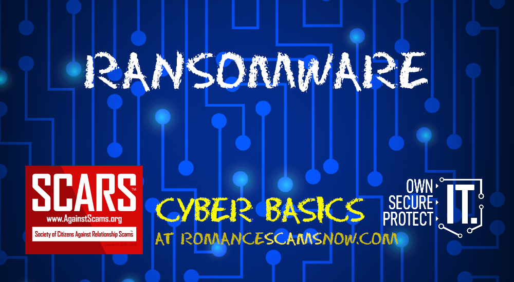 SCARS™ CYBER BASICS: Ransomware 5
