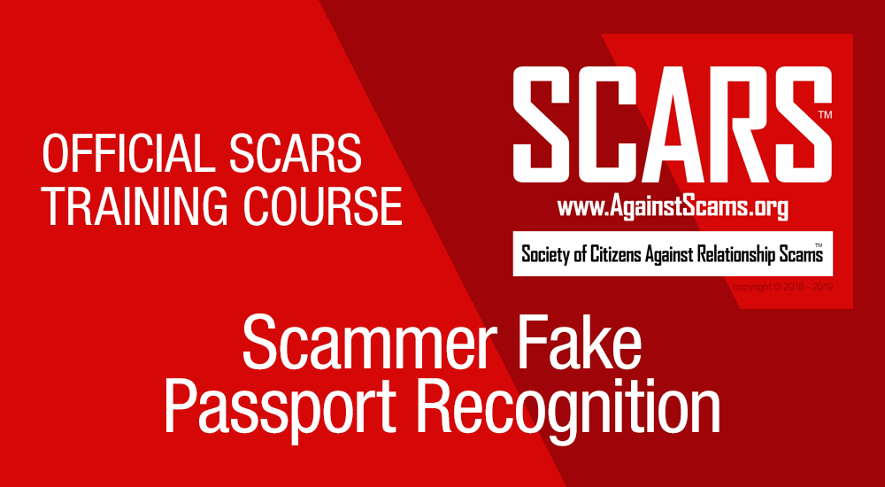 SCARS, Fake Passports, Anti-Scam, Scams, Scammers, Fraudsters, Cybercrime, Crybercriminals, Romance Scams, Scam Victims,