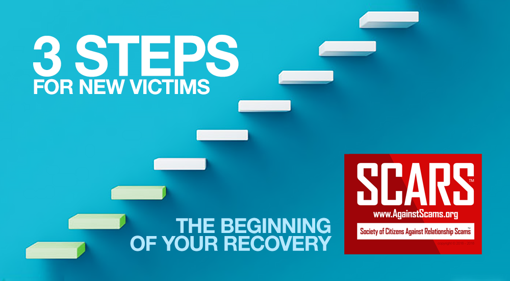 SCARS 3 Steps For New Scam Victims 1