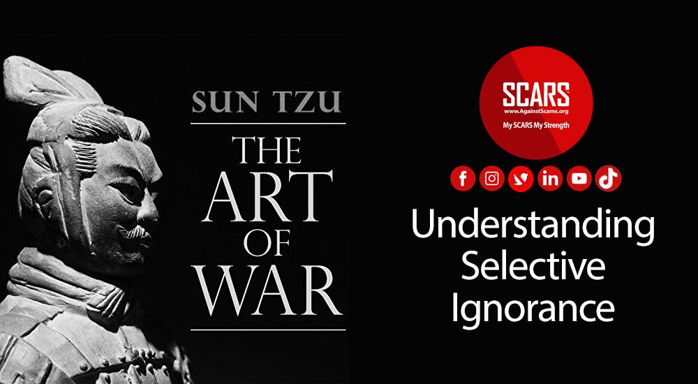 Sun Tzu & The Art Of War: Understanding Selective Ignorance