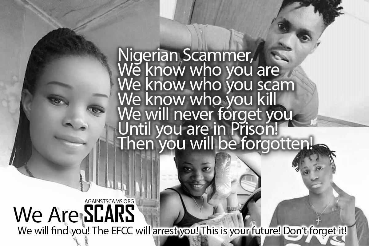 Nigerian Scammers, we know hwo you are!