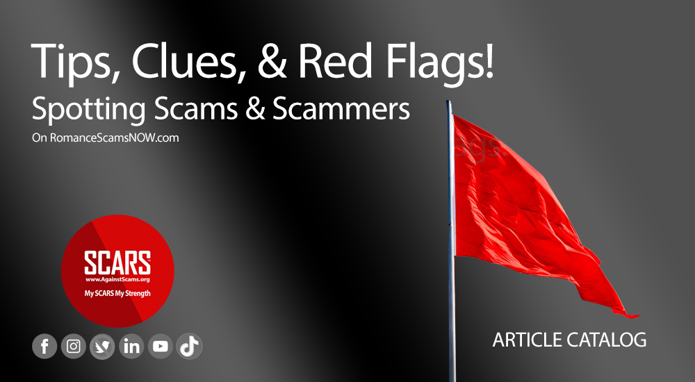 Tips Clues & Red Flags - Spotting Scams & Scammers - Article Catalog