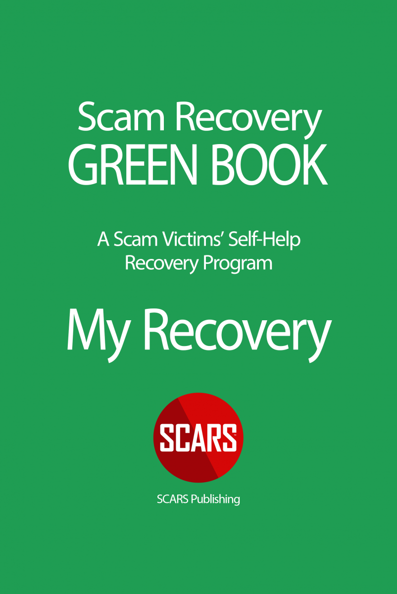 The SCARS Steps - SCARS GREEN BOOK - Scam Victims Recovery Program Guide Book