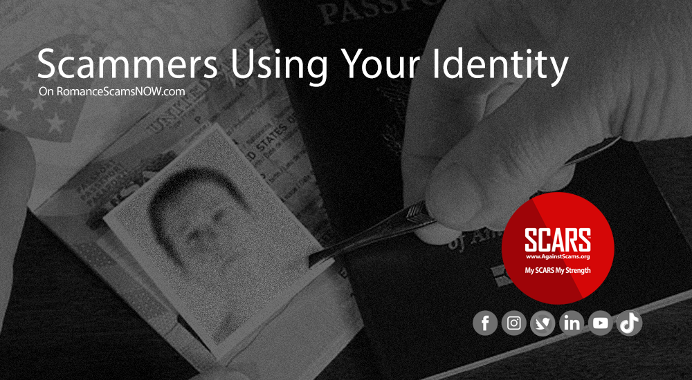 Scammers Using Your Identity