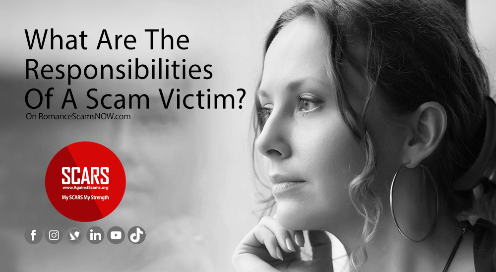 What Are The Responsibilities Of A Scam Victim?